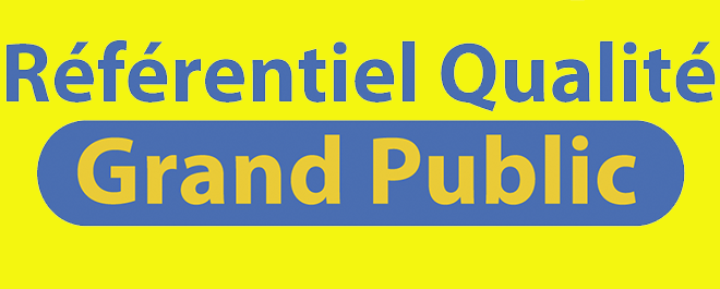 Obtention du Référentiel de Qualité  grand public !