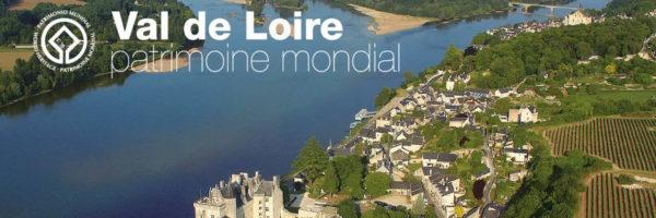 Le Val de Loire, fête ses 20 ans d'inscription au patrimoine mondial